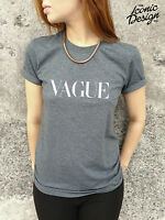 * VAGUE Vogue funny T-shirt Top Fashion Slogan Tumblr Paris Milan London *