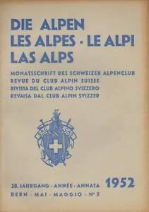 DIE ALPEN .LES ALPES-LE ALPI LAS ALPS.ALPEN CLUB . 1952