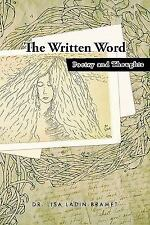 The Written Word : Poetry and Thoughts by Lisa Ladin-Bramet (2011, Paperback)