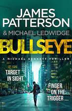 BULLSEYE by James Patterson & Michael Ludwidge, NEW, 2016 RELEASE, FREE POSTAGE