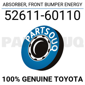 5261160110 Genuine Toyota ABSORBER, FRONT BUMPER ENERGY 52611-60110