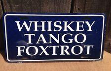 Whiskey Tango Foxtrot Wholesale Metal Novelty Wall Decor License Plate