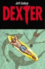 DEXTER DOWN UNDER by Jeff Lindsay Hard cover