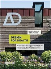Design for Health: Sustainable Approaches to Therapeutic Architecture (Paperback
