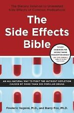 The Side Effects Bible: The Dietary Solution to Unwanted Side Effects of Common