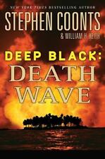 Hard Cover Book Deep Black Death Wave William H., Jr. Keith Stephen Coonts