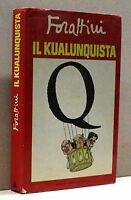 IL KUALUNQUISTA - Forattini [libro, Mondadori]