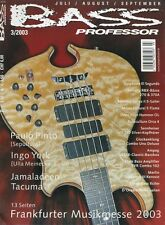 Bass Professor # 2003 3 Paul Pinto (Sepultura), Ingo York (Ulla Meinecke-Band)