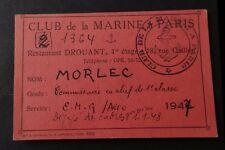 Carte de membre CLUB DE LA MARINE à PARIS Restaurant DROUANT 1947 visit card