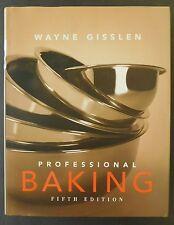Classic PROFESSIONAL BAKING fifth ed cookbook Wayne Glissen 770 pp hardcover DJ
