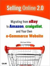 Selling Online 2.0: Migrating from eBay to Amazon