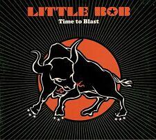 LITTLE BOB  time to blast / DIGIPACK 2009
