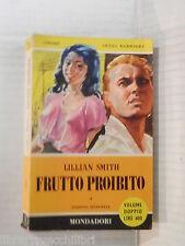 FRUTTO PROIBITO Lillian Smith Mondadori I libri del pavone 78 79 1960 romanzo di