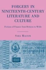 Forgery in Nineteenth-Century Literature and Culture: Fictions of Finance from D