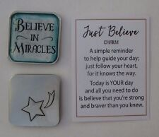d Believe in miracles JUST BELIEVE Pocket token charm healing hope ganz faith
