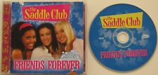 THE SADDLE CLUB....FRIENDS FOREVER...25 TRACK INCLUDES 11 TRACK KARAOKE MUSIC CD