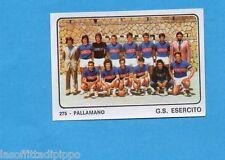 CAMPIONI dello SPORT 1973/74-Figurina n.275- SQUADRA G.S.ESERCITO -PALLAVOLO-Rec
