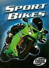 NEW Sport Bikes (Torque Books: Motorcycles) (Torque: Motorcycles) by Jack David