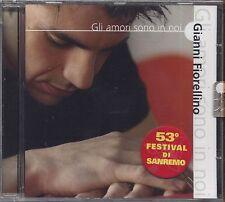 GIANNI FIORELLINO - Gli amori sono in noi - CD SANREMO 2003 SIGILLATO 14 TRACKS