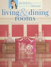 Debbie Travis' Painted House Living and Dining Rooms : 60 Stylish Projects to...