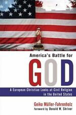 America's Battle for God: A European Christian Looks at Civil Religion-ExLibrary