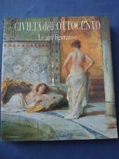 CIVILTA' DELL'OTTOCENTO-LE ARTI FIGURATIVE A NAPOLI-CATALOGO MOSTRA DEL 1998-@