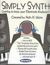 Simply Synth Getting To Know Your Electronic Keyboard Rolin Mains