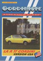 GORDINISTE 11 2004 RENAULT 17 GORDINI USA COURSES D'ALCANIZ MINIATURES GORDES
