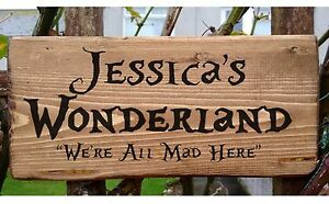Alice in Wonderland Personalised Name Sign Plaque Plate Door We're All Mad Here