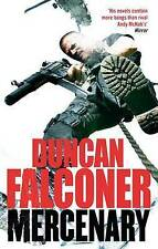 The Mercenary, Duncan Falconer, Very Good condition, Book