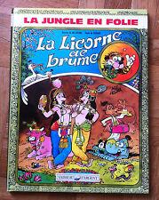LA JUNGLE EN FOLIE LA LICORNE DE BRUME DELINX/GODARD EO TBE (D14)