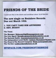 (BR309) Friends Of The Bride, You Can't Take Him Anywhere - DJ CD