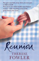 Reunion, Fowler, Therese, Very Good Book
