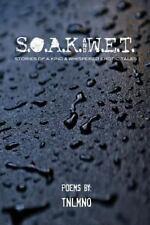 S.O.A.K. and W.E.T.: Stories Of A Kind. Whispered Erotic Tales.