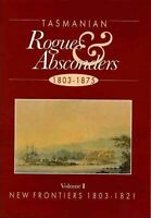 Tasmania Rogues and Absconders Vol 2