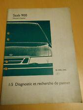 SAAB 900 1994 / 95 manuel d'atelier diagnostic et recherche de pannes