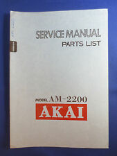AKAI AM-2200 INTEGRATED AMPLIFIER SERVICE MANUAL WITH PARTS LIST ORIGINAL