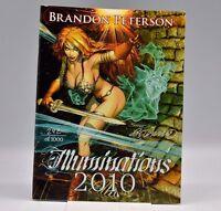 (Signed copy) Illuminations 2010 Brandon Peterson Art Sketch Book #242 of 1000