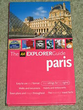 France: AA Explorer Guide to Paris (Hardback) 2006 edition - As new