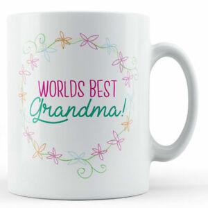 Worlds Best Grandma! - Printed Mug
