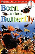Born to Be a Butterfly by Wallace, Karen