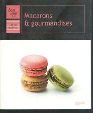 Macarons & gourmandises.Hachette Z19
