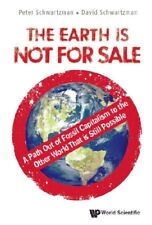 Earth Is Not for Sale: A Path Out of Fossil Capitalism to the Other World (soft)