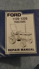 FORD 1120 1220 TRACTOR SERVICE REPAIR SHOP MANUAL TECHNICAL