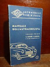 A.C.I. - Manuale dell' Automobilista 1952 V. 1  il Motore a Scoppio Automobile