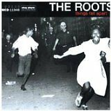 ROOTS (THE) - Things fall apart - CD Album