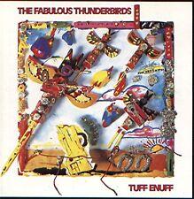 CD - THE FABULOUS THUNDERBIRDS - Tuff enuff