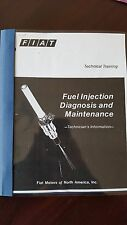 Fiat 124 Spider Fuel Injection Diagnosis And Maintenance, Technician's Info