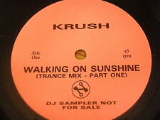 "KRUSH - WALKING ON SUNSHINE   7"" VINYL DJ SAMPLER"