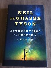 SIGNED: ASTROPHYSICS for PEOPLE in a HURRY by Neil deGrasse Tyson (Hardcover)